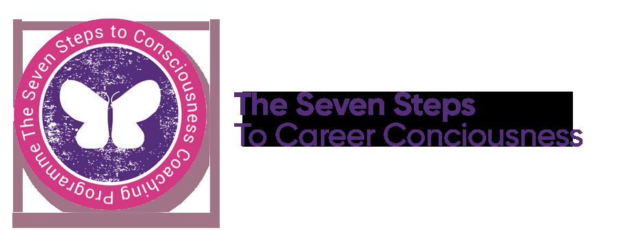 7 Steps To Career Consciousness